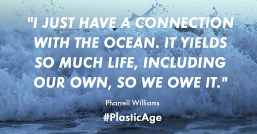 I just havea connection with the ocean. It yields so much life, including our own, so we owe it. Quote from Pharrell Williams